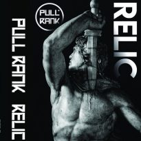 PULL RANK LAYS WASTE TO THE ABSURDITIES OF MODERN LIFE WITH RELIC