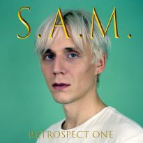 RETROSPECT ONE: S.A.M. MAKES EIGHT CHOICE CUTS FROM VINYL ONLY BACK CATALOGUE AVAILABLE TO STREAMING SERVICES