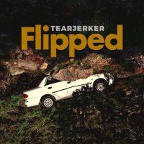 TEARJERKER FLIP US NEW SINGLE