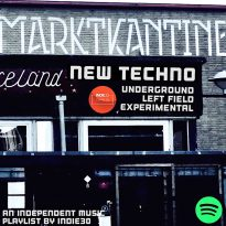 NEW TECHNO UPDATE – AN INDEPENDENT MUSIC PLAYLIST BY INDIE30 ON SPOTIFY