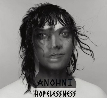 ANOHNI (USA) – HOPELESSNESS