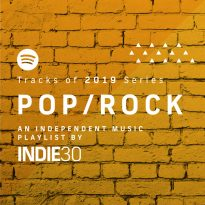 Tracks of 2019 Series: Pop/Rock – An End of Year Independent Music Playlist by Indie30 on Spotify